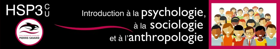 HSP3C U Introduction à la psychologie, à la sociologie et à l'anthropologie